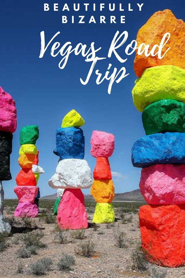 Beautifully Bizarre Vegas Road Trip from Orange County, California to Vegas, Nevada.