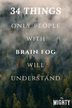 """Brain fog"" is the most apt description I can come up with for what life after brain surgery is like. It's like my brain has all these floors with only a broken down elevator and no stairs to reach the upper and lower levels"