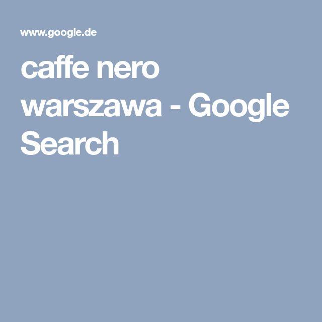 caffe nero warszawa - Google Search