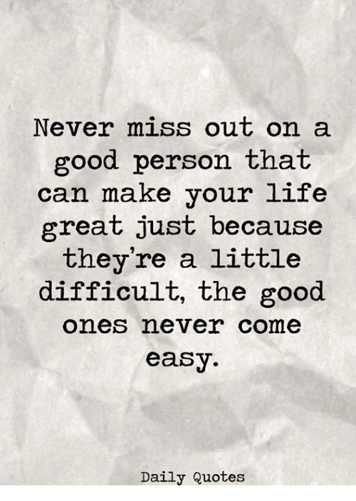 Image result for never miss out on a good person quote