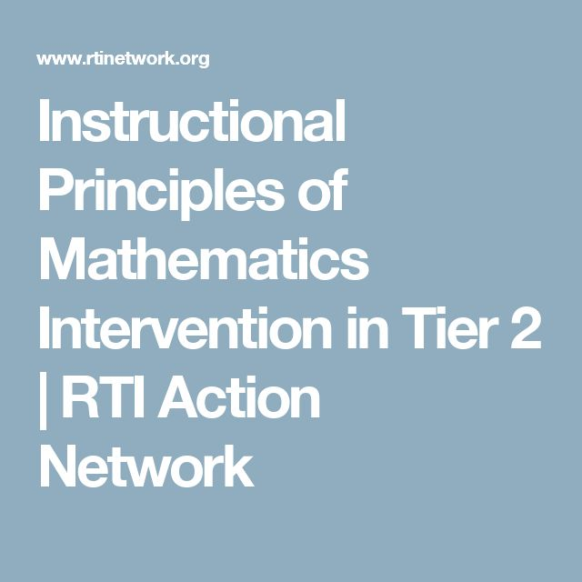 Instructional Principles of Mathematics Intervention in Tier 2 | RTI Action Network