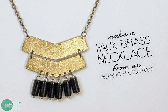 DIY your own Faux Brass Necklace using an acrylic photo frame. Check the tutorial out at mintedstrawberry.blogspot.com