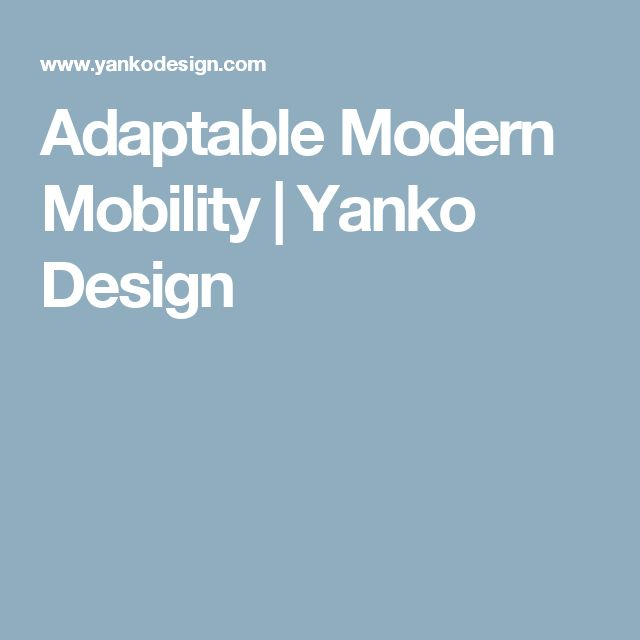 Adaptable Modern Mobility | Yanko Design