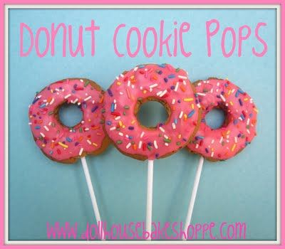 Donut Cookie Pops:  You can just buy the donuts and decorate