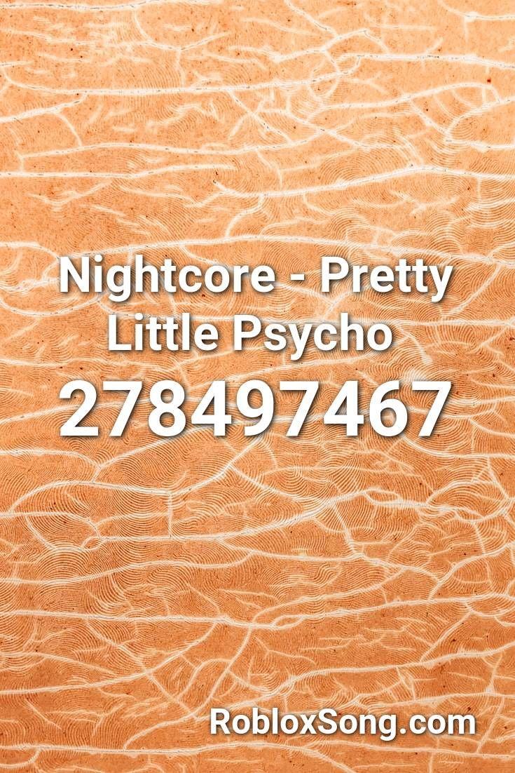 Hopes Peak Academy Roblox Nightcore Pretty Little Psycho Roblox Id Roblox Music Codes In