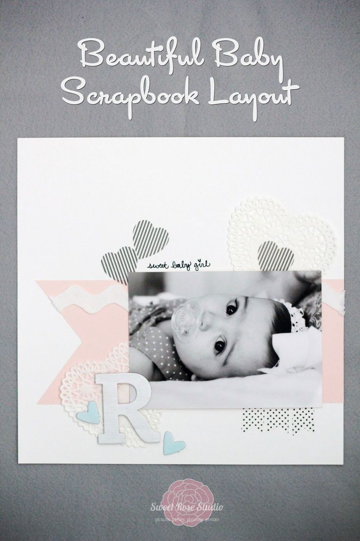 Beautiful Baby Scrapbook Layout from Sweet Rose Studio #LifestyleCrafts #Washi #ShapeNTape