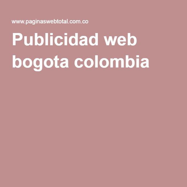 Publicidad web bogota colombia
