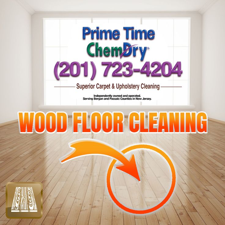 Pin By Prime Time Chem Dry On Wood Floor Cleaning Cleaning Wood Floors Floor Cleaner Cleaning Upholstery