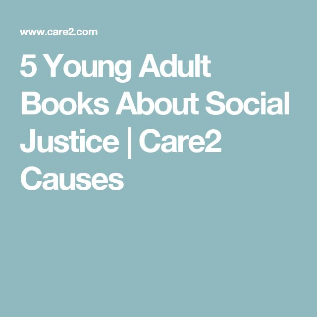 5 Young Adult Books About Social Justice | Care2 Causes