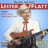 The One and Only Lester Flatt [CD]