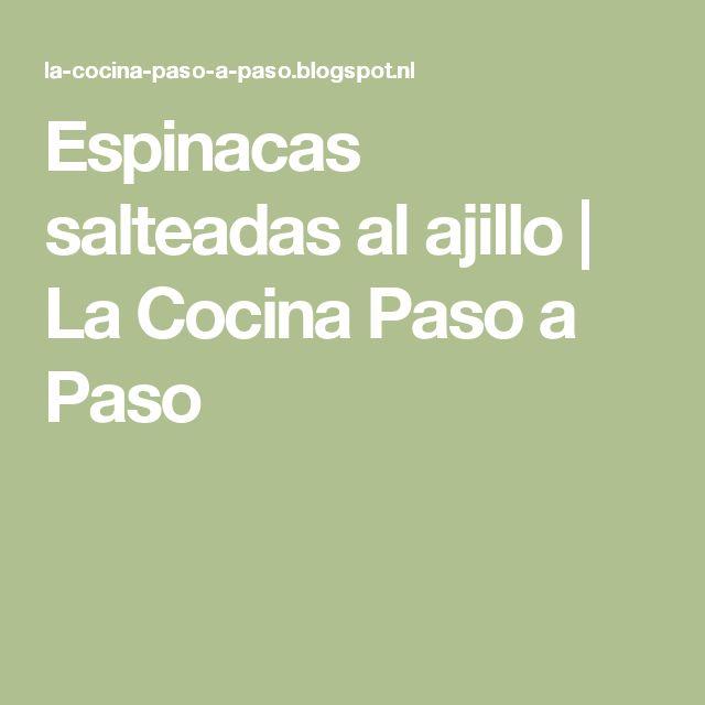 Espinacas salteadas al ajillo | La Cocina Paso a Paso