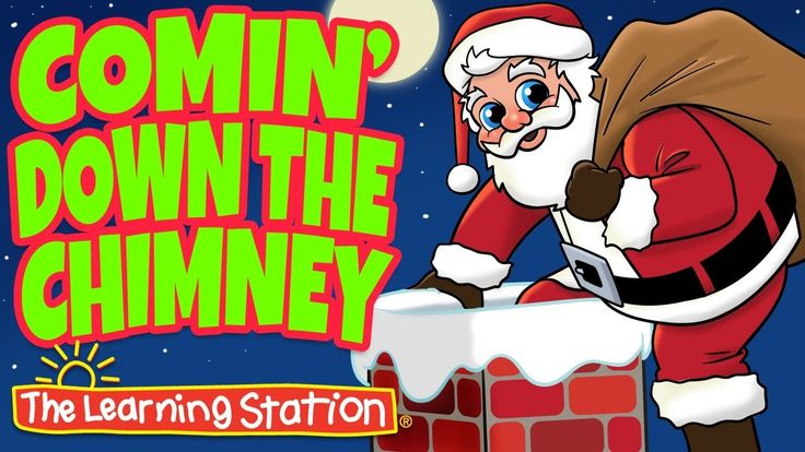 Christmas Songs for Kids (Lyrics) - Comin' Down the Chimney - Kids Dance...