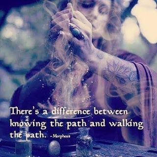 There is a difference between knowing the Path and walking the Path.. ♡ -Morpheus  WILD WOMAN SISTERHOOD  #EmbodyYourWildNature #dancetotherhythmofyourowndrum  #wildwoman #walkyourtalk #embodyyourphilosophy #WildWomanSisterhood
