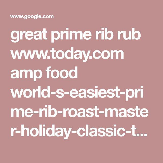 great prime rib rub www.today.com amp food world-s-easiest-prime-rib-roast-master-holiday-classic-t77026