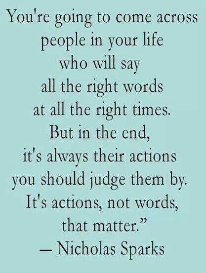 Actions Speak Louder Than Words Quotes 17 Best Actions Speak Louder Than Words Images On Pinterest  True