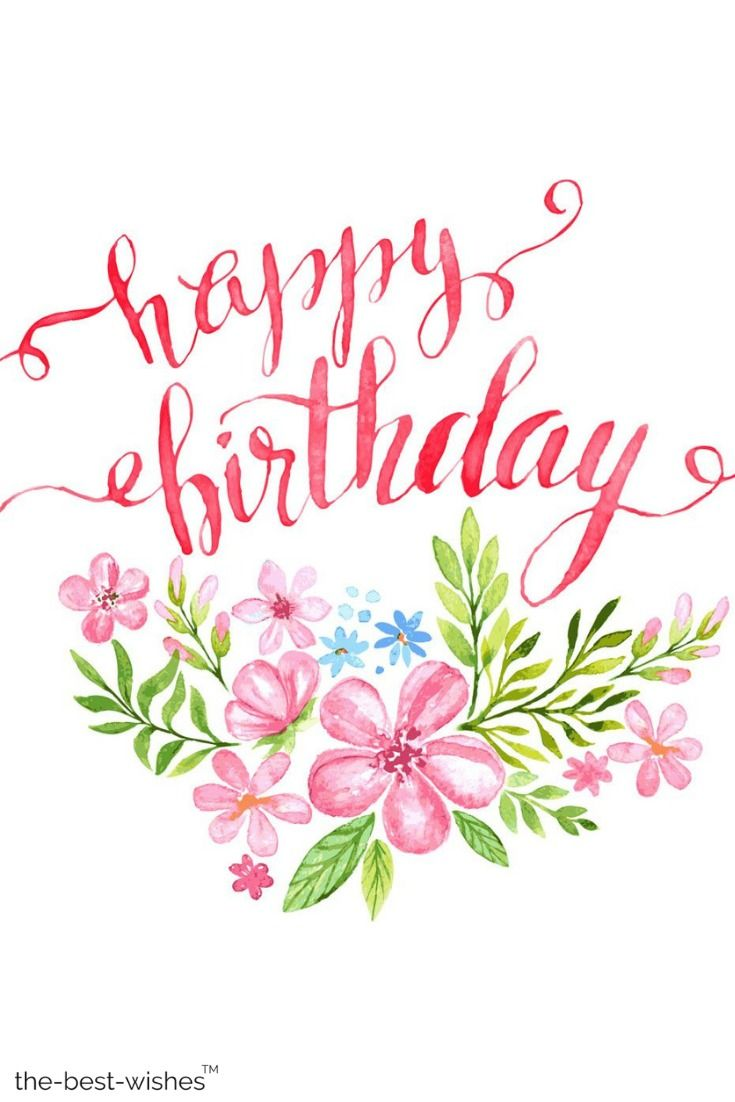 The Best Happy Birthday Wishes Messages And Quotes Happy Birthday Flower Free Printable Birthday Cards Birthday Card Printable Ideas for happy birthday text image png