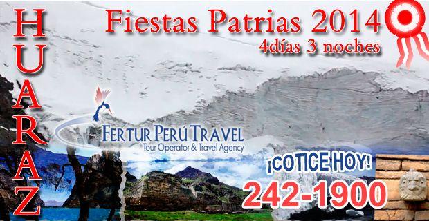 Viaje familiar a Huaraz en el mes de julio por Fiestas Patrias