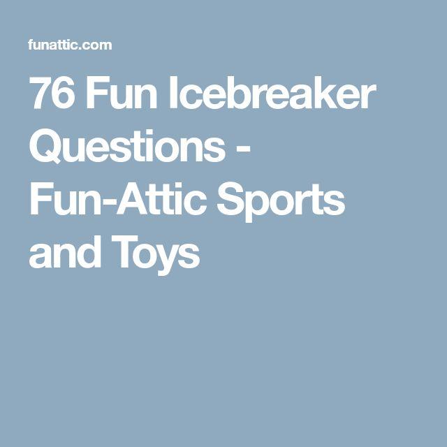 76 Fun Icebreaker Questions - Fun-Attic Sports and Toys