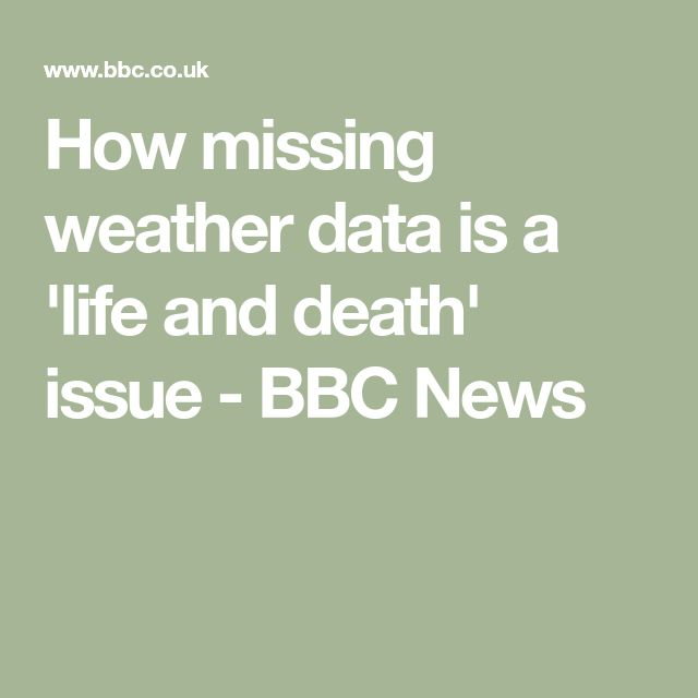 How missing weather data is a 'life and death' issue - BBC News