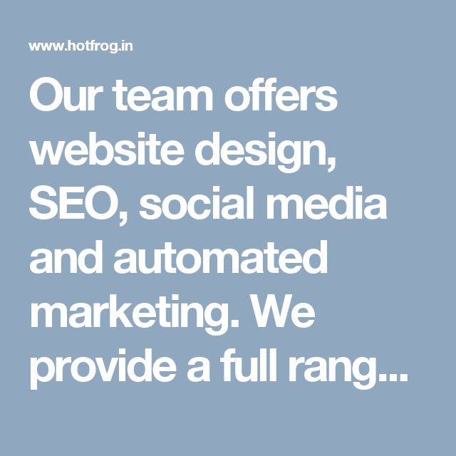Our team offers website design, SEO, social media and automated marketing. We provide a full range of services from digital marketing to eCommerce and Wordpress sites. Our Team good understand of client requirements and give the best result in social media and ORM.  Visit here: http://www.hotfrog.in/business/punjab/mohali-sas-nagar/leading-edge-info-solutions