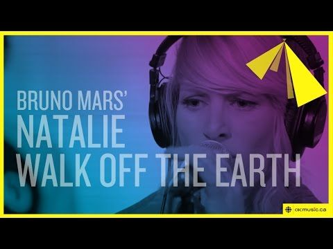 Bruno Mars' 'Natalie' by Walk Off The Earth Feat. KRNFX - YouTube