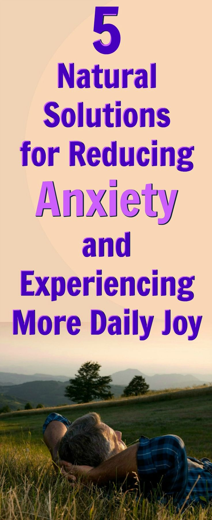 Natural methods for lessening daily #anxiety while upping your #joy levels! http://overfiftyandfit.com/natural-anxiety-solutions/ #psychology #wellness #selfcare