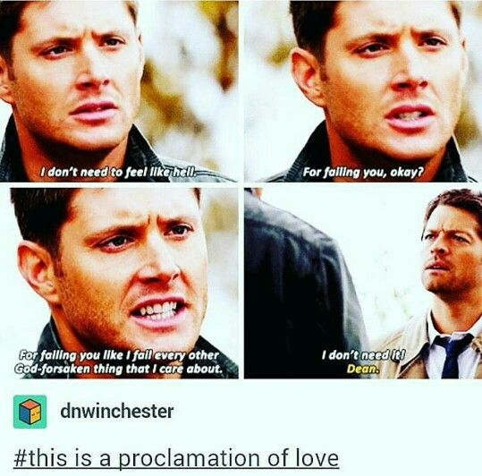 Dean makes me tear up when he gets real about how he really feel about himself. I hate John Winchester for the low self-esteem he gave Dean as a child