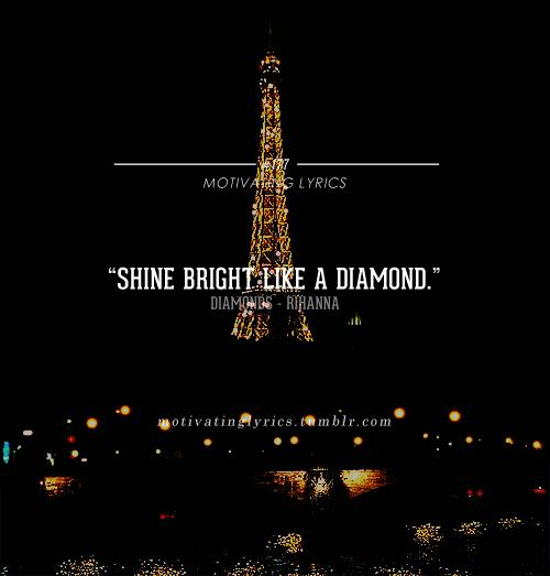 Diamonds~ Rihanna
