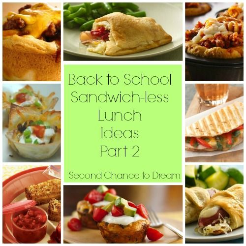 Second Chance to Dream: Back to School Sandwich-Less Lunch Ideas 2