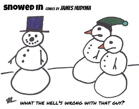 real snowman snowed in comics by james hudyma