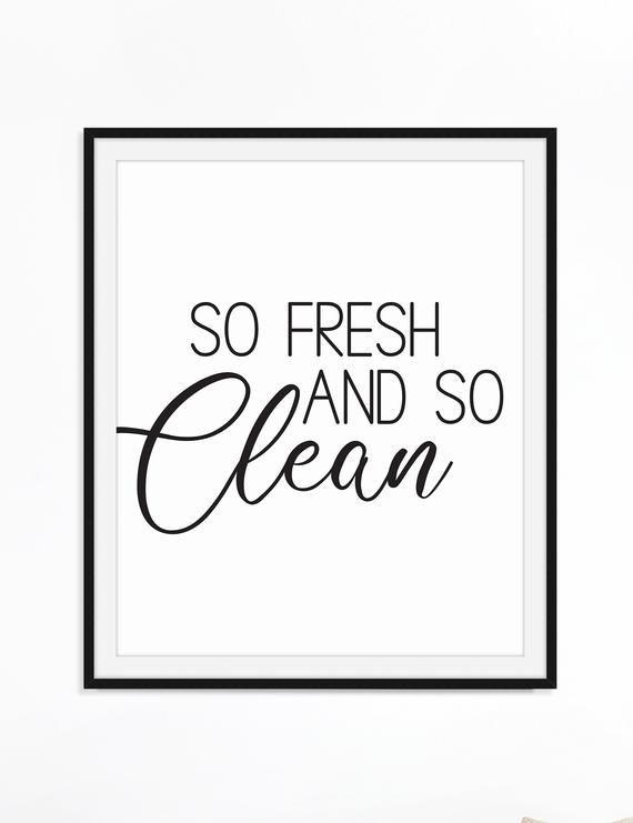 So Fresh And So Clean Art Printable Bathroom Quote Powder