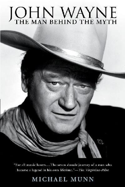 John Wayne The Man Behind the Myth Biography Book BKA-140 | Buffalo Trader Online