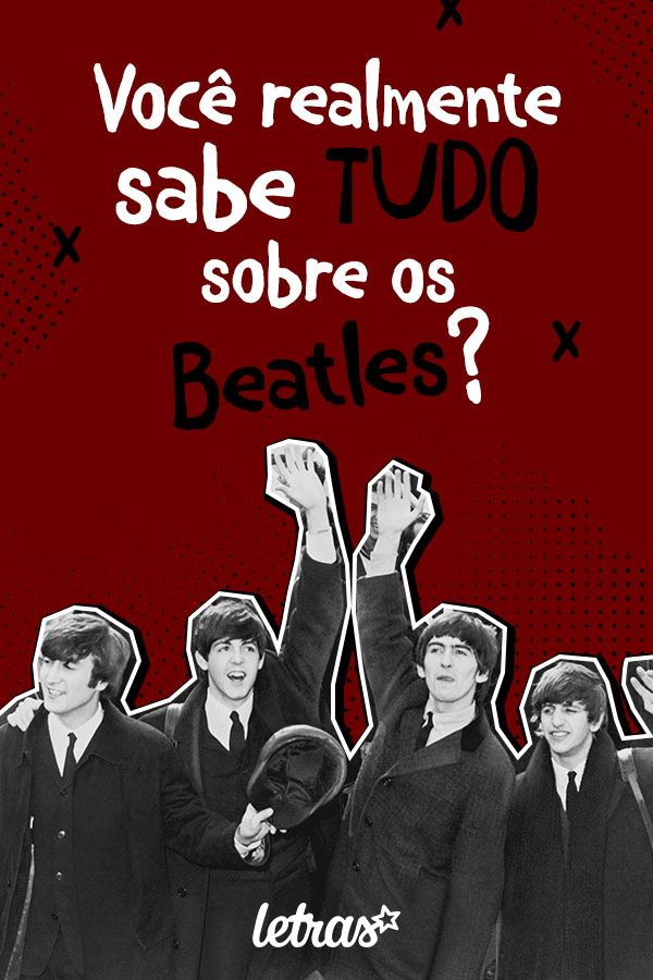 Quiz Voce Realmente Sabe Tudo Sobre Os Beatles Beatles
