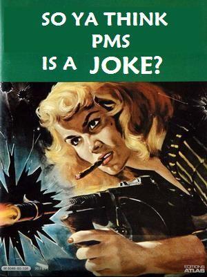 Pms Jokes Related Keywords & Suggestions - Pms Jokes Long Tail ...