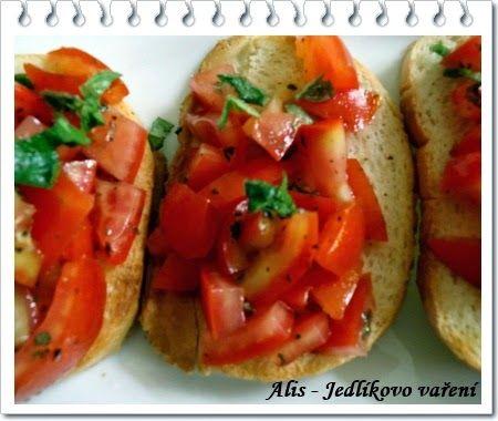 Jedlíkovo vaření: Bruschetta - typ na rychlou svačinu