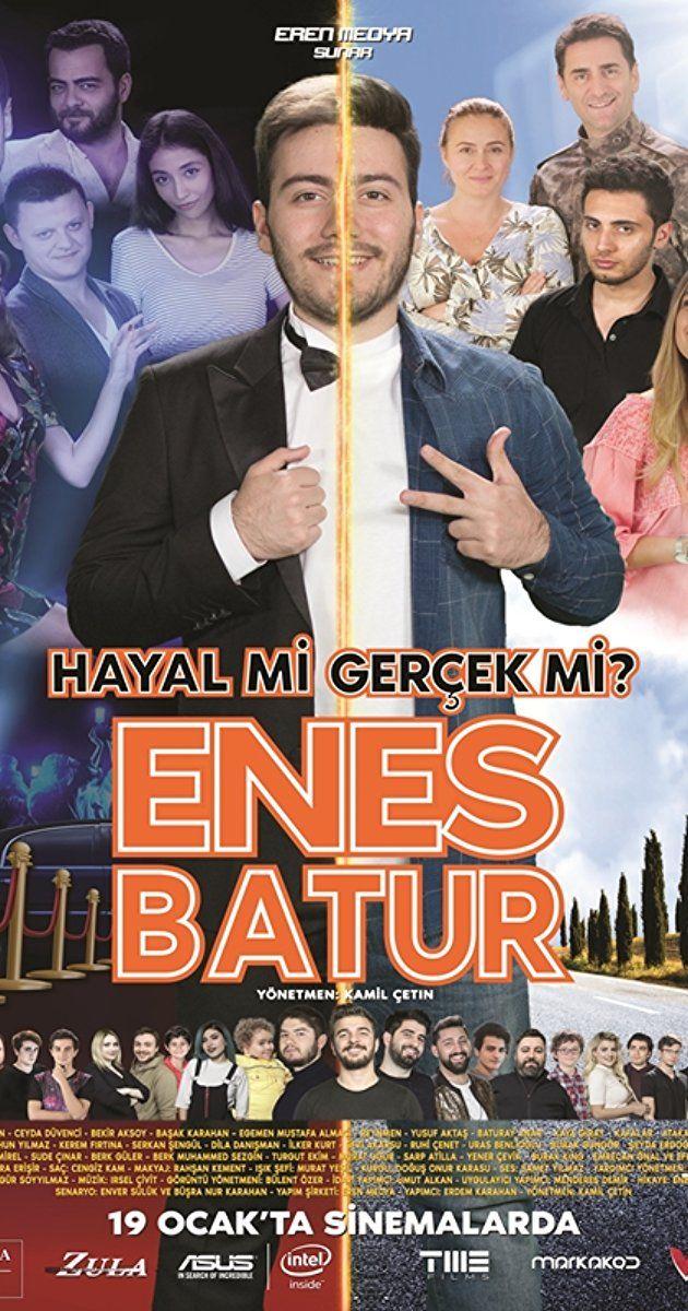Enes Batur Hayal Mi Gercek Mi 2018 Gercekler Film Yapimi Film
