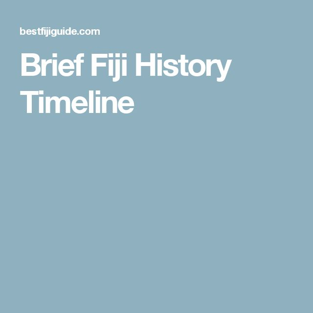 Brief Fiji History Timeline Mike Pinterest And
