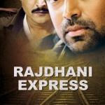 Rajdhani Express Cast & Crew Details