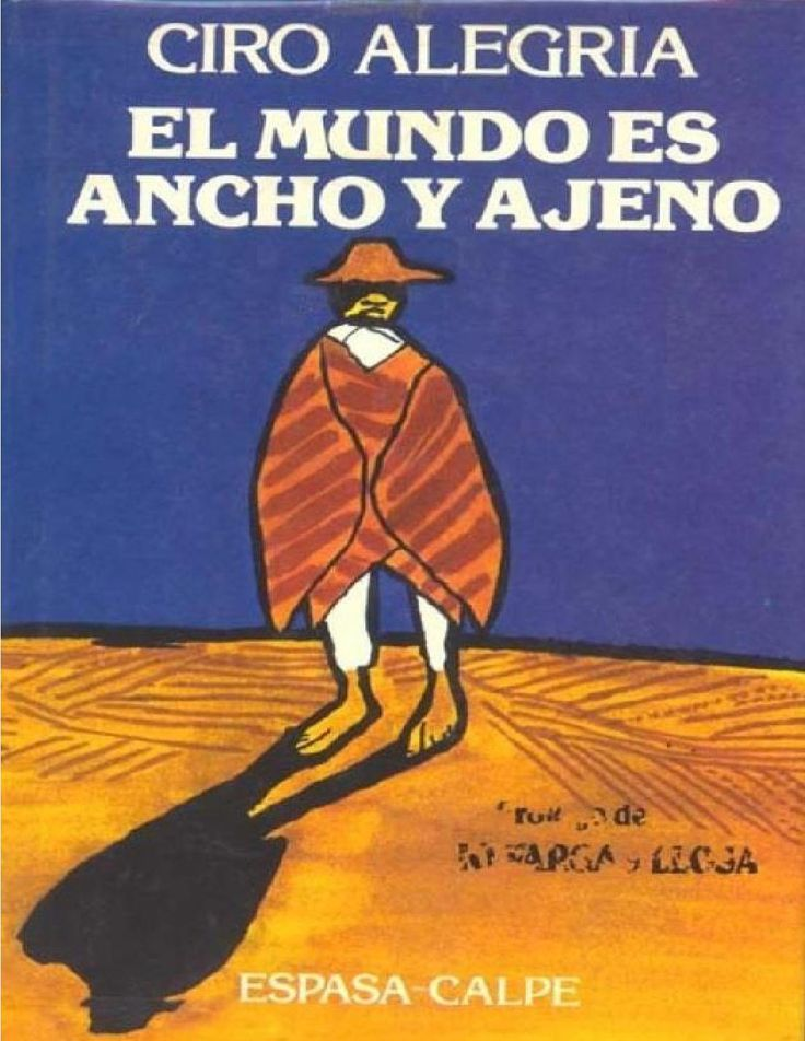 #Libros #Gratis #PDF #CiroAlegria #ElMundoEsAnchoyAjeno #Cultura #Literatura https://revistavivelatinoamerica.com/2016/03/14/el-mundo-es-ancho-y-ajeno-de-ciro-alegria-en-pdf/