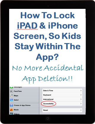 Just did this---too cool!!! How to lock iPAD or iPhone Screen, so Children Stay within the App You Want Them to. Also tells you how to block the ads so kids don't accidentally get taken out of their game!!!
