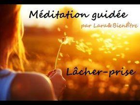 Méditation guidée: Pacifier le mental et lâcher prise. - YouTube
