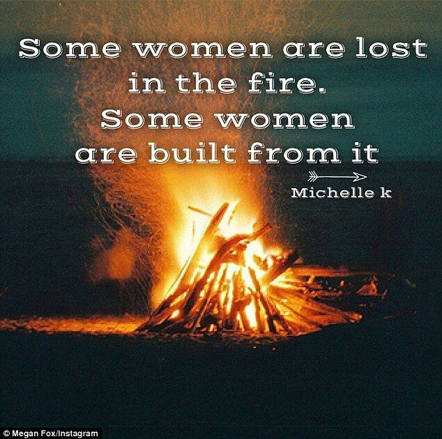 some women are lost in the fire | Inspirational: The 28-year-old actress also posted a quote to her ...