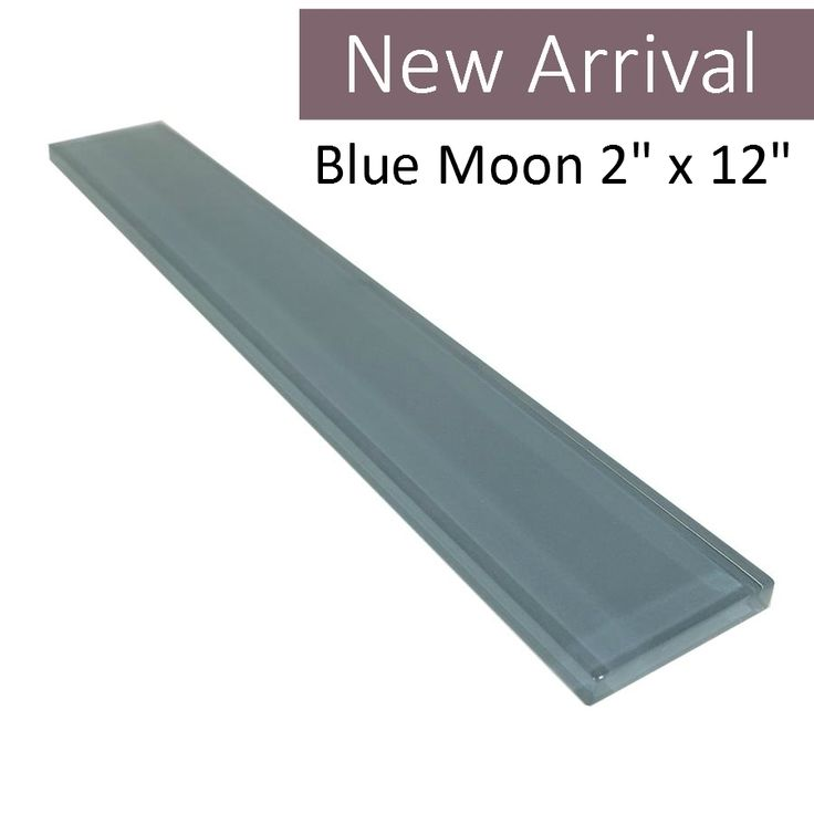 """Discount Glass Tile Store - 2"""" x 12"""" Blue Moon Glass Subway Series Gloss Finish, $9.99 (http://www.discountglasstilestore.com/2-x-12-blue-moon-glass-subway-series-gloss-finish/)"""