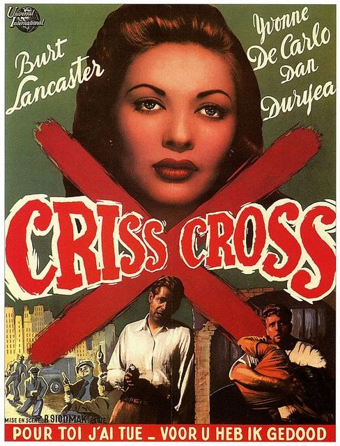 "Movie poster, ""Criss Cross"" starring Burt Lancaster and Yvonne De Carlo"