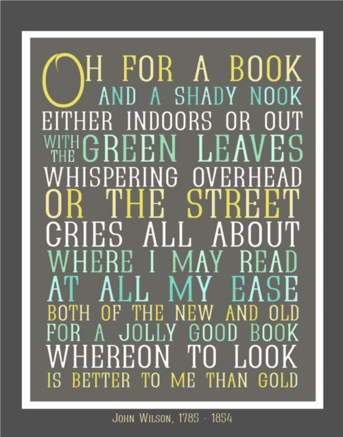 Oh for a book and a shady nook...
