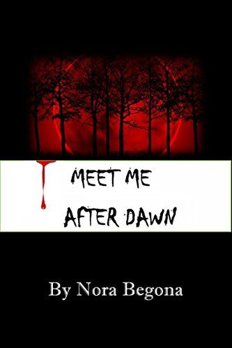 Meet me after Dawn: He was determined to finish his task and not fall in love. But fate had another plan for him. (Endless Book 1) by Nora Begona http://www.amazon.com/dp/B016SOKF7E/ref=cm_sw_r_pi_dp_5mwEwb0R9FGA8