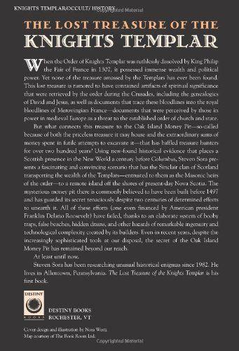The Lost Treasure of the Knights Templar: Solving the Oak Island Mystery: Steven Sora: 9780892817108: Amazon.com: Books