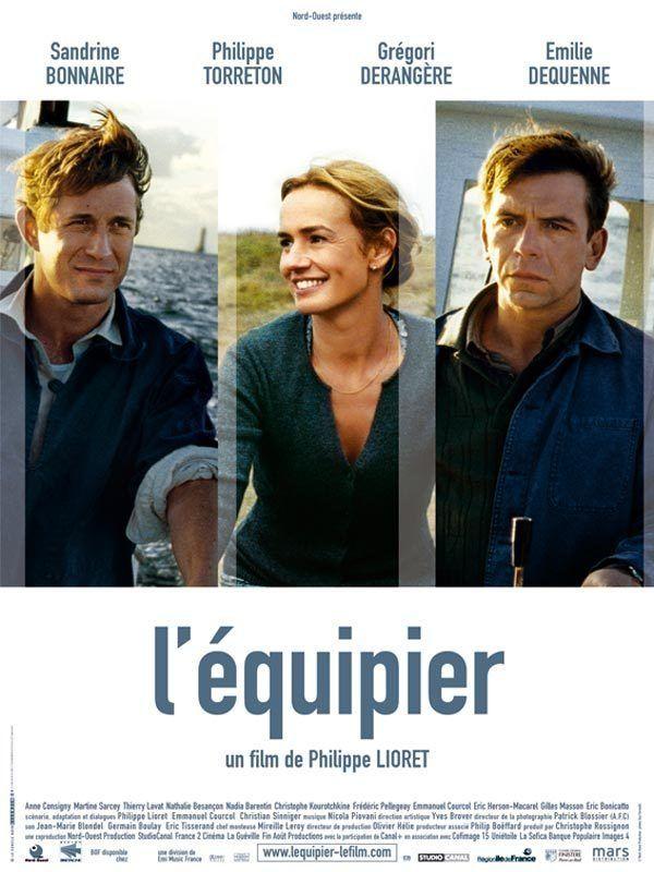 L'équipier (2004) - Philippe Lioret - Sandrine Bonnaire, Philippe Torreton, Grégori Derangère, Émilie Dequenne
