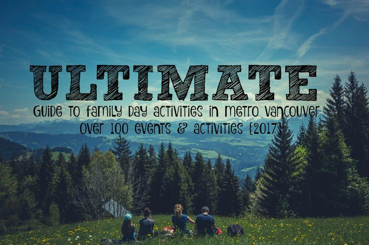 BC Family Day is quickly upon us & Metro Vancouver does not disappoint with over 100 events & activities to check out with your loved ones! #Events #Family