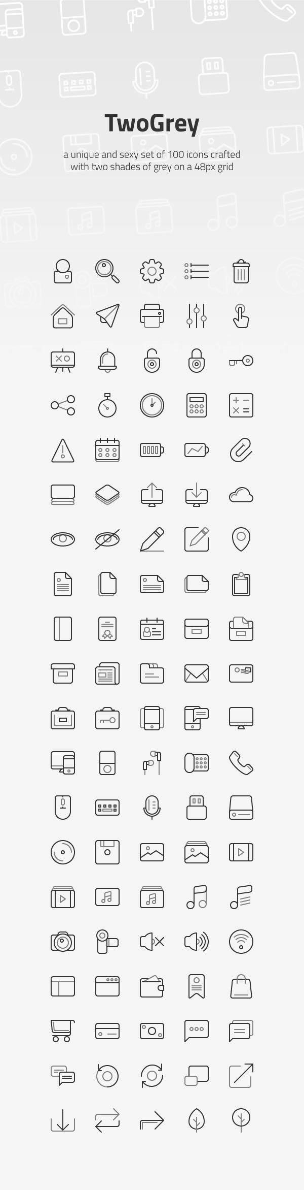 TwoGrey is an unique collection of 100 pixel perfect stroke icons designed with two shades of grey on a 48px grid...